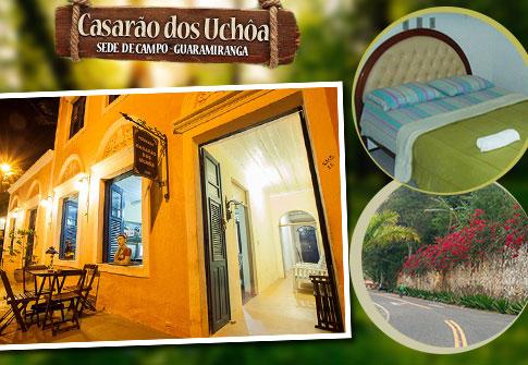 02 Diárias para casal + Café da Manhã + 01 Criança até 6 anos no Casarão dos Uchôa